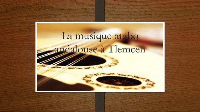 La musique arabo andalouse à Tlemcen