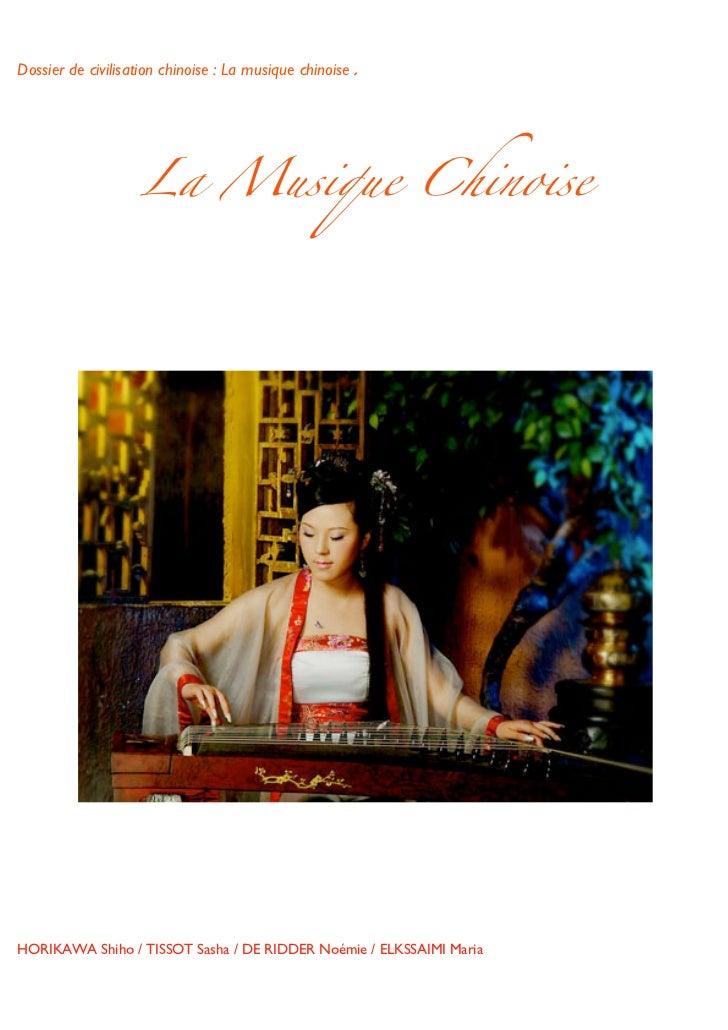 Dossier de civilisation chinoise : La musique chinoise.                    La Musique Chinoise HORIKAWA Shiho / TISSOT...