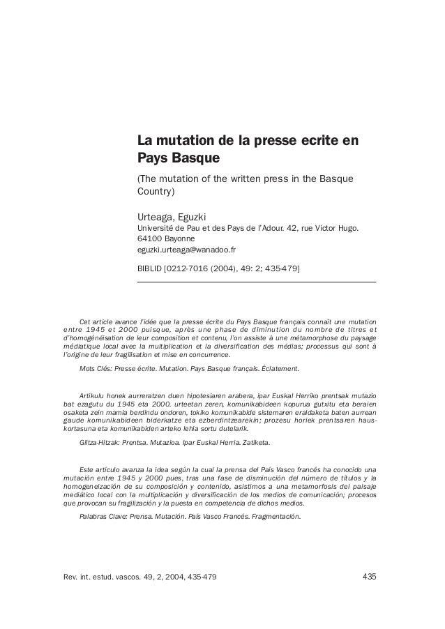435Rev. int. estud. vascos. 49, 2, 2004, 435-479 Cet article avance l'idée que la presse écrite du Pays Basque français co...