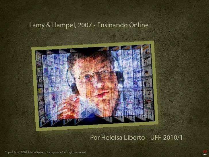 Lamy & Hampel, 2007 - Ensinando Online                                                                           Por Heloi...