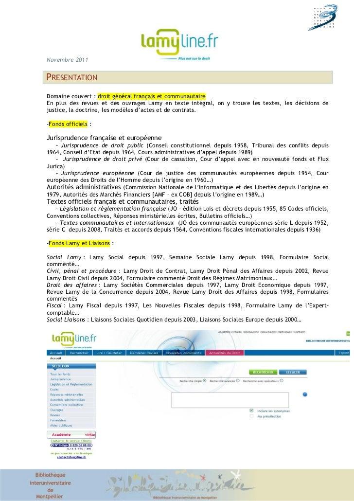 Novembre 2011PRESENTATIONDomaine couvert : droit général français et communautaireEn plus des revues et des ouvrages Lamy ...