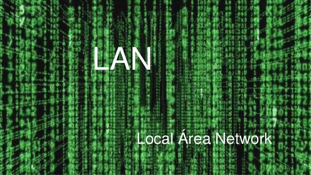LAN Local Área Network