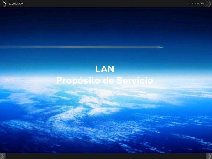 LAN Propósito de Servicio