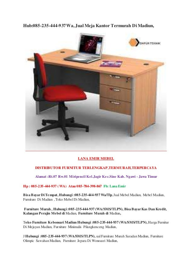 Hub 085 235 444 937 Wa Jual Meja Kantor Termurah Di Madiun