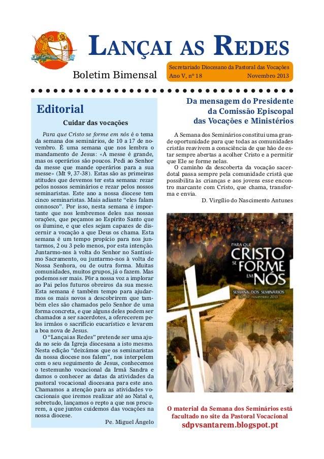 Lançai as Redes Boletim Bimensal  Editorial Cuidar das vocações Para que Cristo se forme em nós é o tema da semana dos sem...