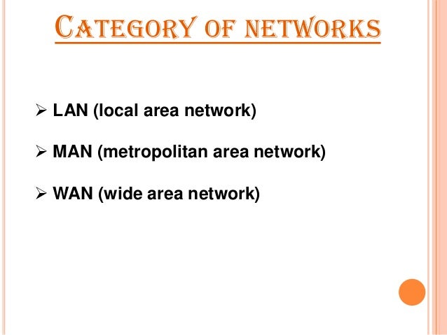 advantages and disadvantages metropolitan area network man The advantage of mwan for implementing metropolitan area network is its  beauty due to less cost than fiber-based local area networks (lans) due to  several.