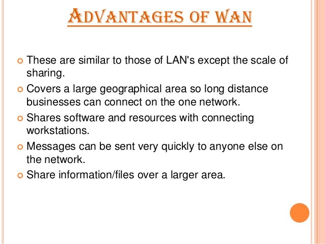 advantages and disadvantages of wan Festen pelicula analysis essay advantage and disadvantage of computers   what is wide area network wan uses advantages and disadvantages  essay.