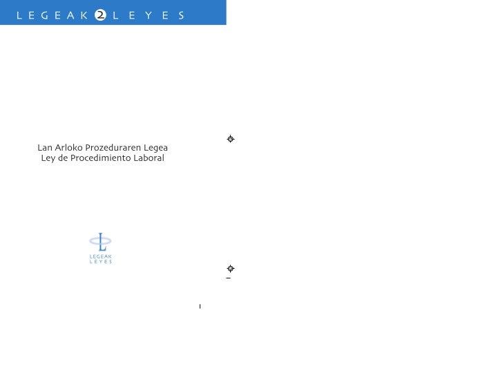 LAN ARLOKO PROZEDURAREN LEGEALEY DE PROCEDIMIENTO LABORAL