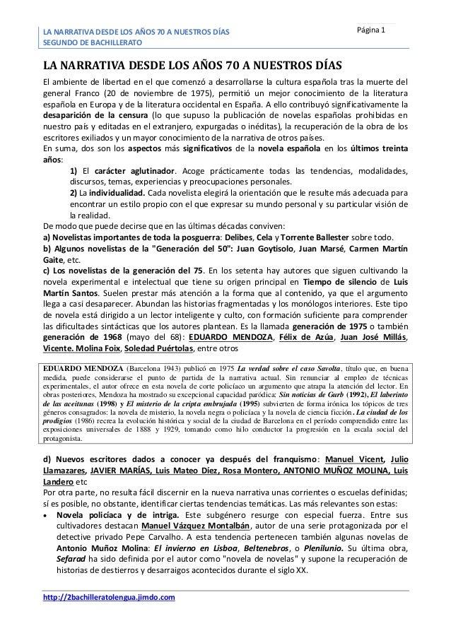 LA NARRATIVA DESDE LOS AÑOS 70 A NUESTROS DÍAS SEGUNDO DE BACHILLERATO http://2bachilleratolengua.jimdo.com Página 1 LA NA...