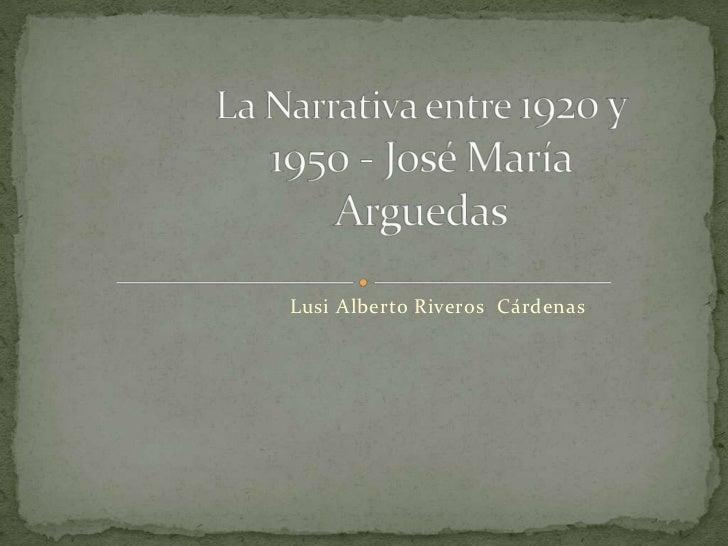 Lusi Alberto Riveros Cárdenas