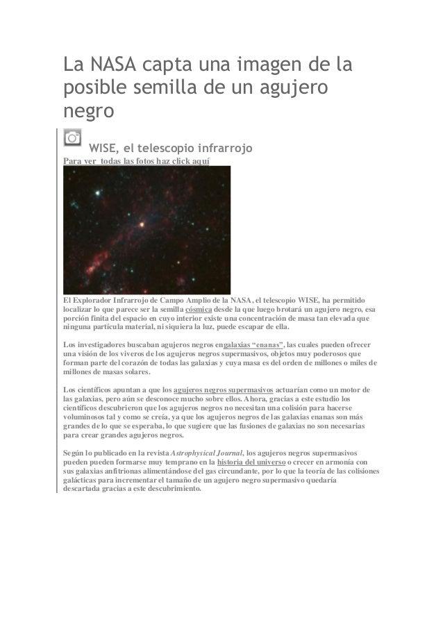 La NASA capta una imagen de la posible semilla de un agujero negro WISE, el telescopio infrarrojo Para ver todas las fotos...