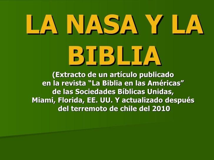 """LA NASA Y LA BIBLIA (Extracto de un artículo publicado  en la revista """"La Biblia en las Américas""""  de las Sociedades Bíbli..."""