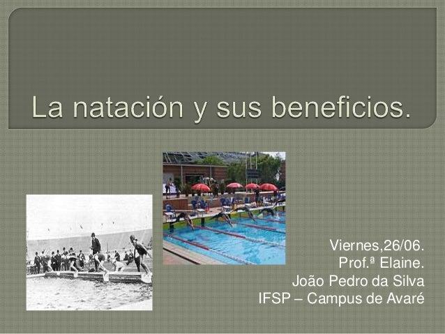Viernes,26/06. Prof.ª Elaine. João Pedro da Silva IFSP – Campus de Avaré