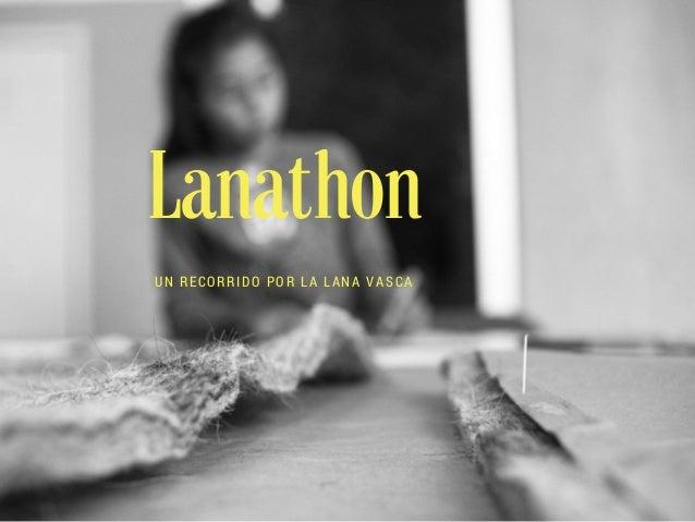 Lanathon UN RECORRIDO POR LA LANA VASCA