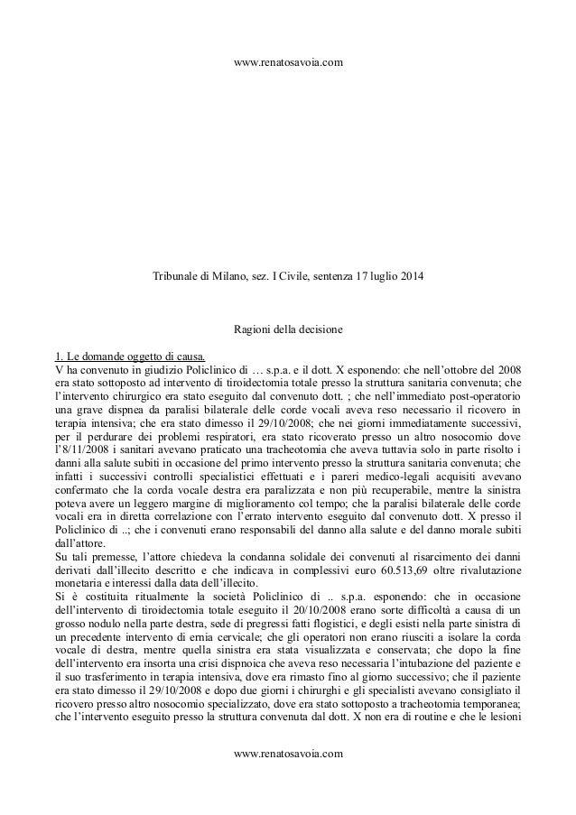 La natura della responsabilità del medico e della struttura sanitaria   trib mi  17.07.14 Slide 2