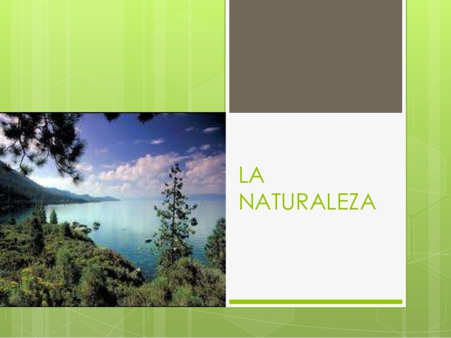 LANATURALEZA