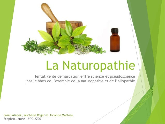 La Naturopathie Tentative de démarcation entre science et pseudoscience par le biais de l'exemple de la naturopathie et de...