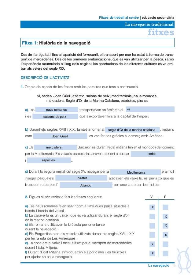 fitxes La navegació tradicional Fitxes de treball al centre | educació secundària 1La navegació Fitxa 1: Història de la na...