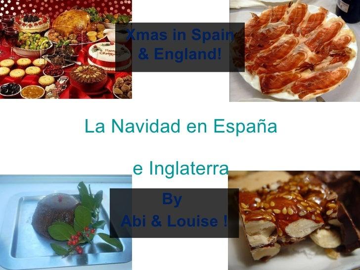 La Navidad en España e Inglaterra By  Abi & Louise ! Xmas in Spain & England!