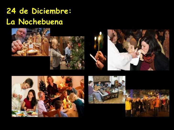 24 de Diciembre:  La Nochebuena