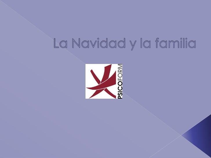 La Navidad y la familia<br />