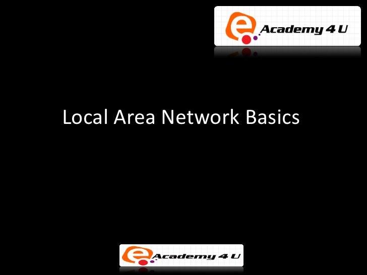 Local Area Network Basics