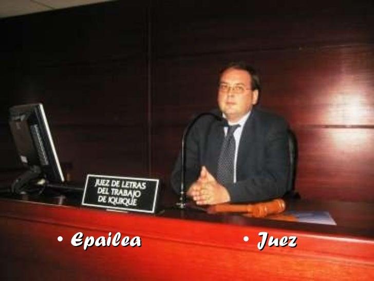 <ul><li>Epailea </li></ul><ul><li>Juez </li></ul>