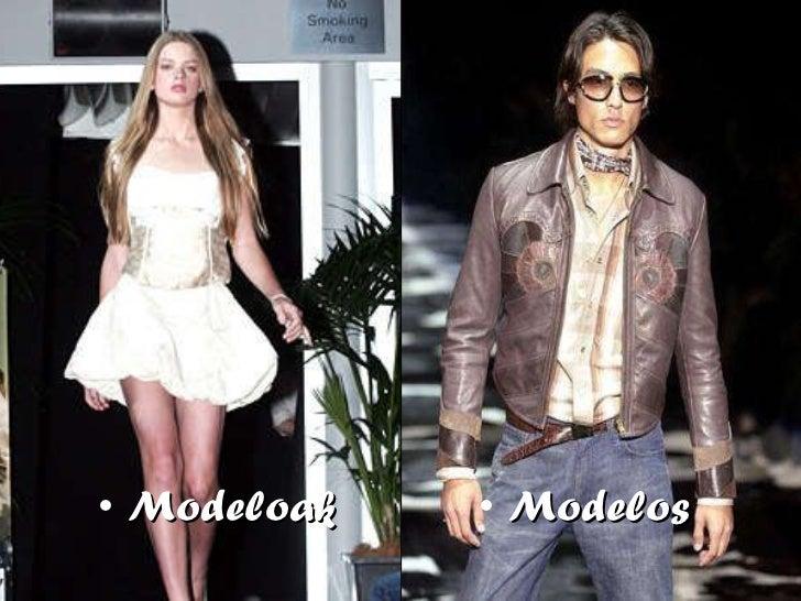 <ul><li>Modeloak </li></ul><ul><li>Modelos </li></ul>