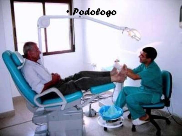 <ul><li>Podologo </li></ul>
