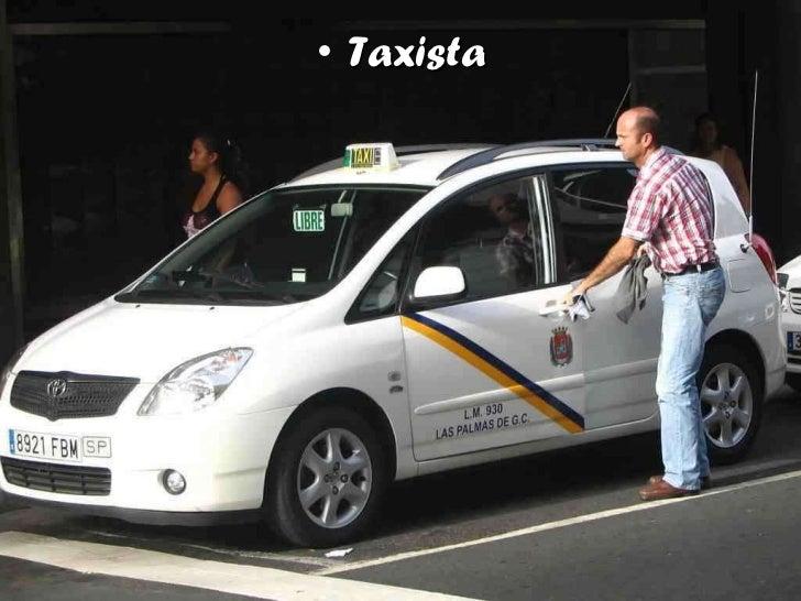 <ul><li>Taxista </li></ul>
