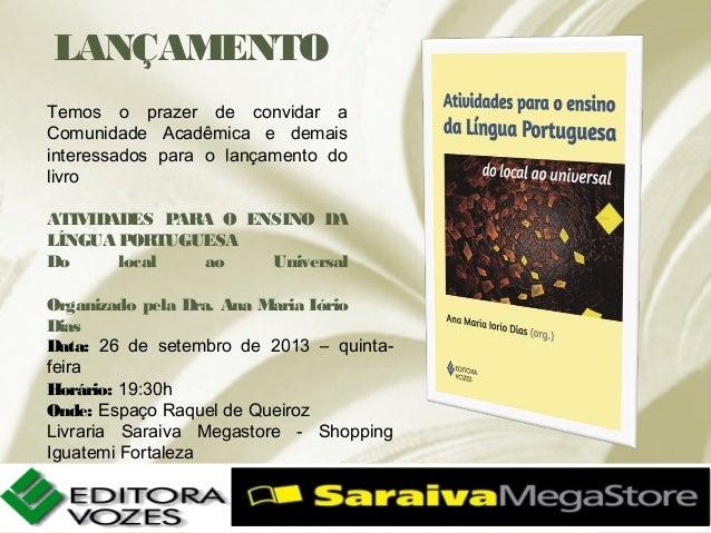 LANÇAMENTO Temos o prazer de convidar a Comunidade Acadêmica e demais interessados para o lançamento do livro ATIVIDADES P...