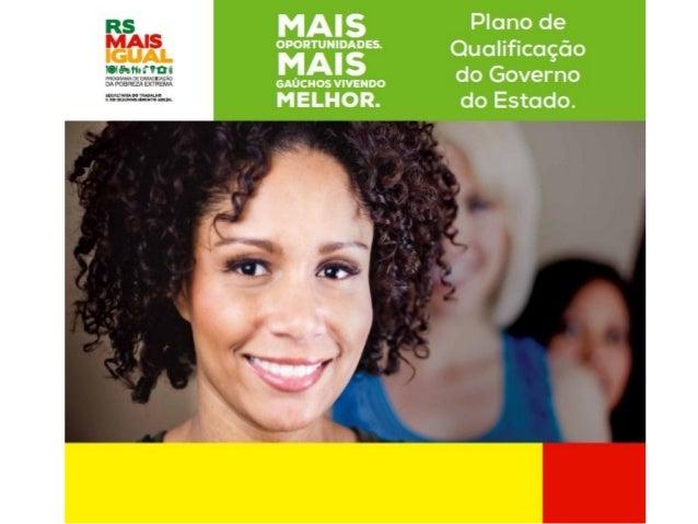 Um dos maiores desafios que o Rio Grandedo Sul e o Brasil têm pela frente é acapacitação profissional. São milhares depess...
