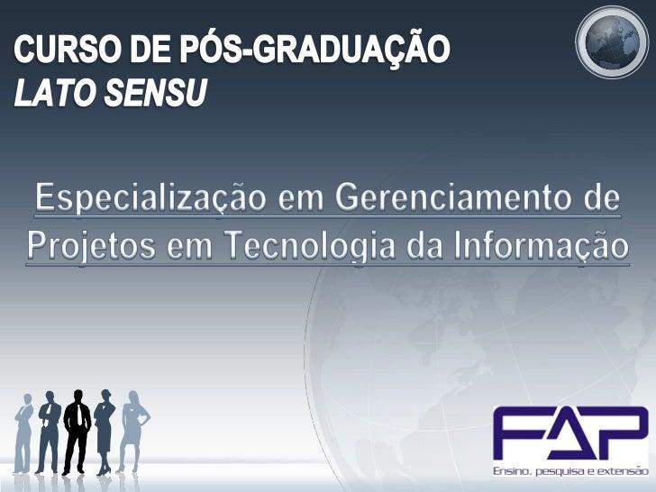 INFORMAÇÕES GERAIS• Instituição: Faculdade Piauiense – FAP Teresina• Modalidade: Especialização• Coordenação de Curso: Rod...