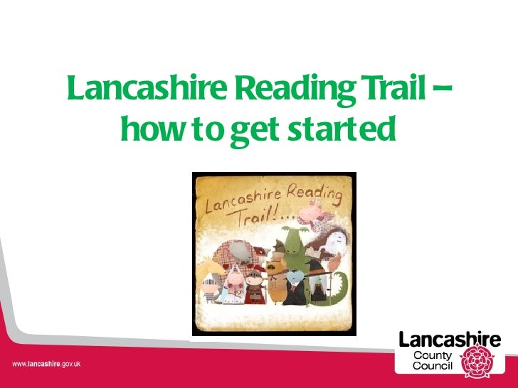 Lancashire Reading Trail –   how to get started