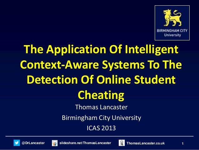 @DrLancaster slideshare.net/ThomasLancaster 1ThomasLancaster.co.uk The Application Of Intelligent Context-Aware Systems To...