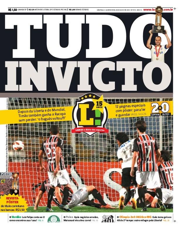 SÃO PAULO · QUINTA-FEIRA, 18 DE JULHO DE 2013 · Nº 5713 · ANO 15 www.lancenet.com.brGRANDE SP | R$ 1,75 INTERIOR E LITORAL...