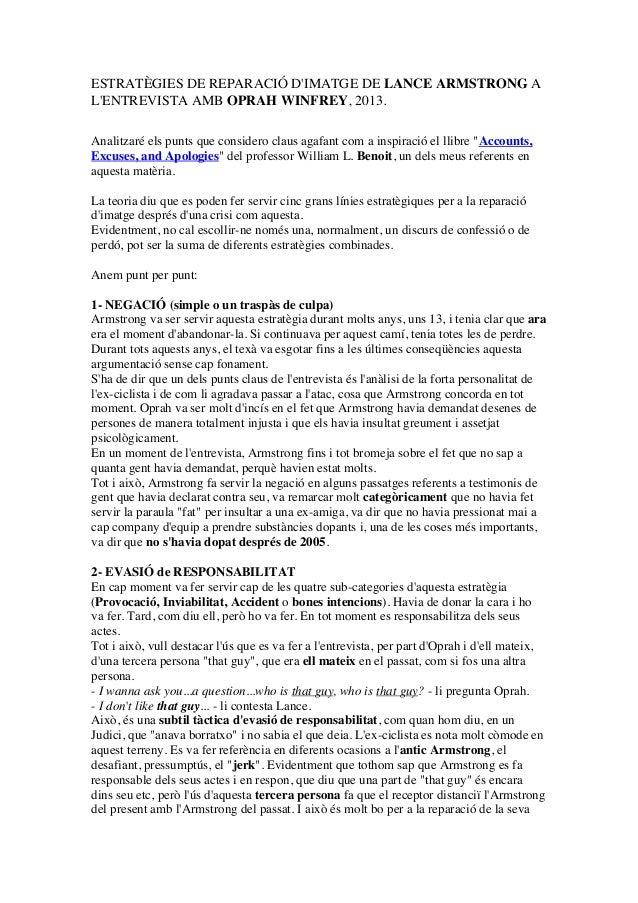 ESTRATÈGIES DE REPARACIÓ DIMATGE DE LANCE ARMSTRONG ALENTREVISTA AMB OPRAH WINFREY, 2013.Analitzaré els punts que consider...