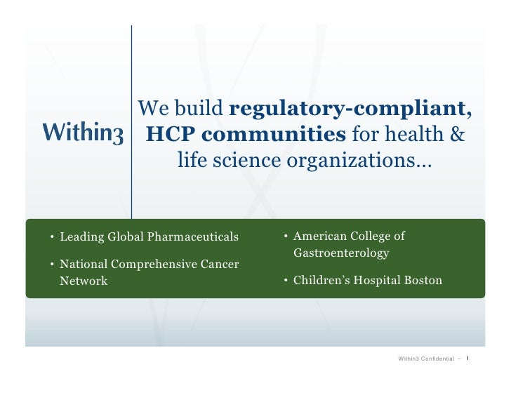 We build regulatory-compliant,                HCP communities for health &                   life science organizations…  ...