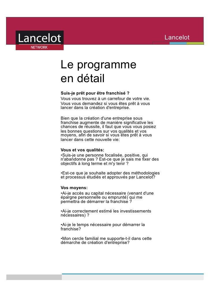 Lancelot                                                      Network   Le programme en détail Suis-je prêt pour être fran...