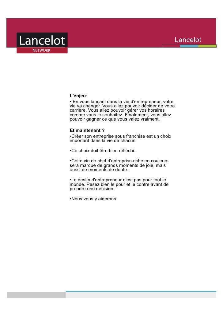 Lancelot                                                      Network     L'enjeu: • En vous lançant dans la vie d'entrep...