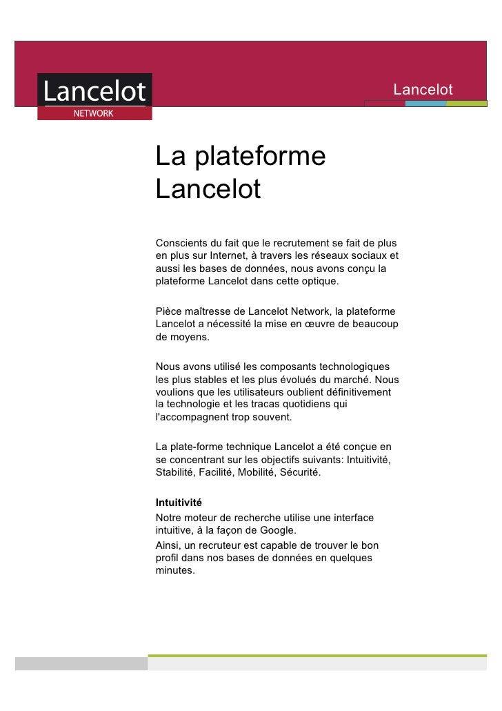 Lancelot                                                           Network   La plateforme Lancelot Conscients du fait que...