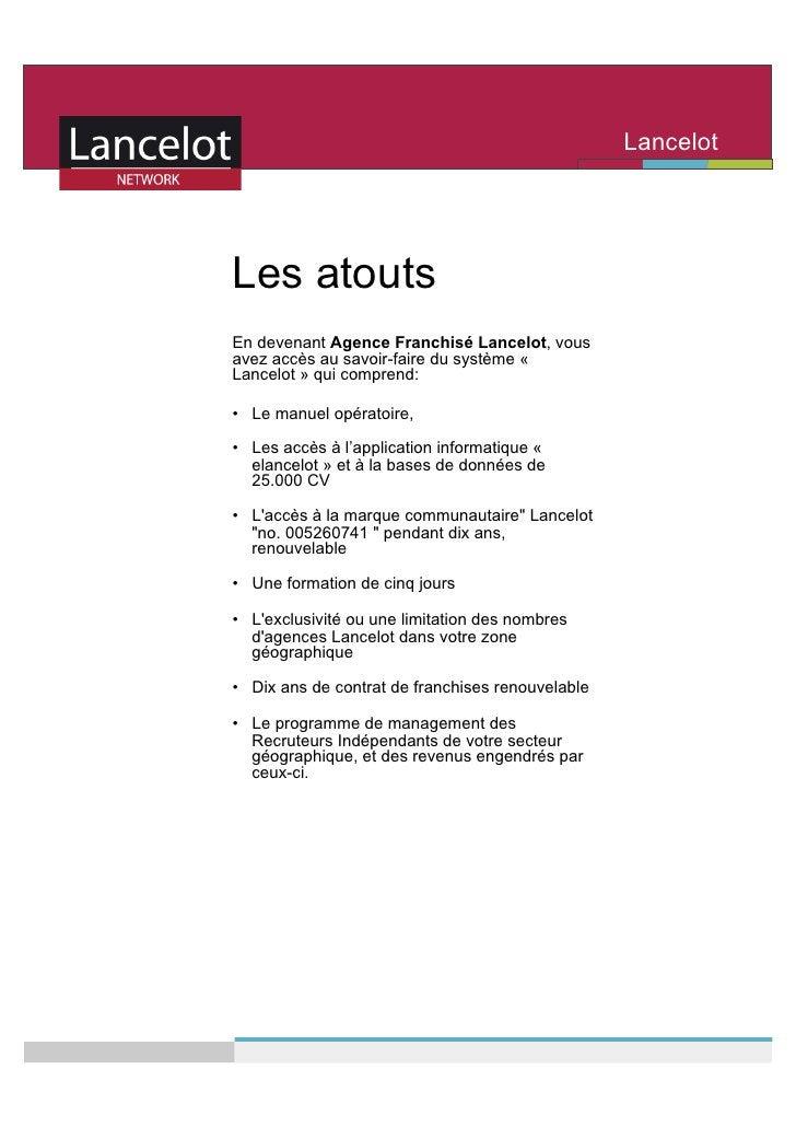 Lancelot                                                    Network    Les atouts En devenant Agence Franchisé Lancelot, v...