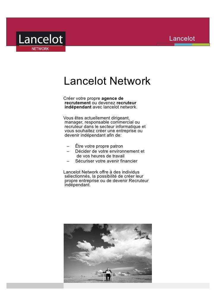 Lancelot                                              Network     Lancelot Network Créer votre propre agence de recrutemen...