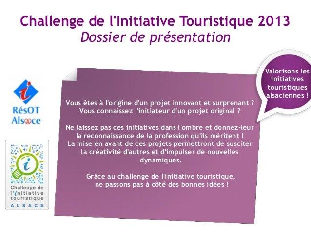 Challenge de lInitiative Touristique 2013        Dossier de présentation                                                  ...