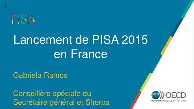 Gabriela Ramos Conseillère spéciale du Secrétaire général et Sherpa Lancement de PISA 2015 en France 1