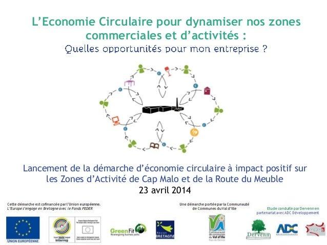L'Economie Circulaire pour dynamiser nos zones commerciales et d'activités : Lancement de la démarche d'économie circulair...