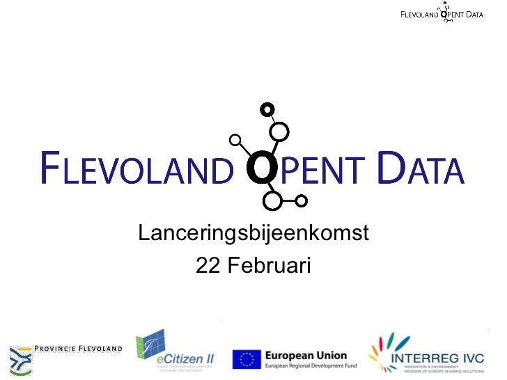 Lanceringsbijeenkomst     22 Februari