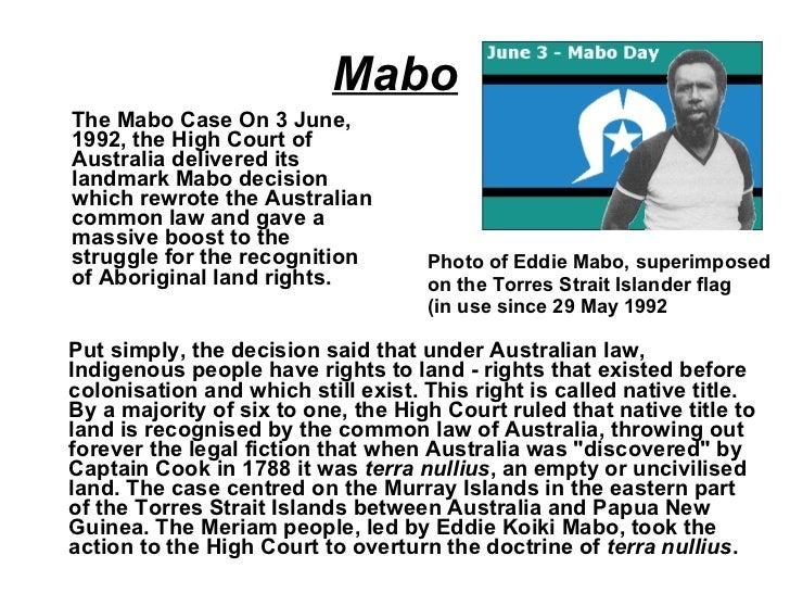 eddie mabo speech essay Related documents: eddie mabo essay essay on eddie mabo was an aboriginal activist for the aboriginal community of torres strait island.