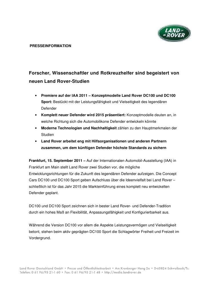PRESSEINFORMATIONForscher, Wissenschaftler und Rotkreuzhelfer sind begeistert vonneuen Land Rover-Studien   •   Premiere a...