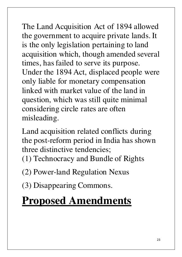 land acquisition act india Land acquisition, rehabilitation, resettlement act 2013 the majority of the indian population is depended on lands most of them agricultural lands.